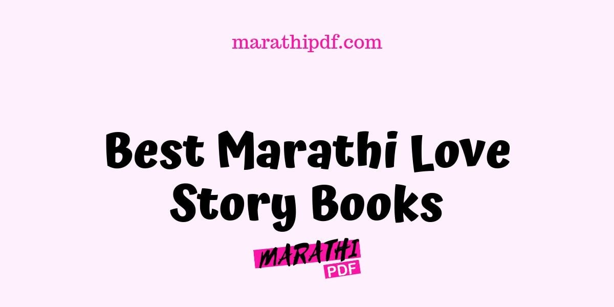 Best Marathi Love Story Books You Must Read